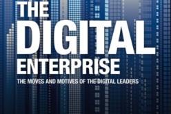"""""""The Digital Enterprise"""" – come 22 aziende traggono vantaggio dalla digital revolution"""