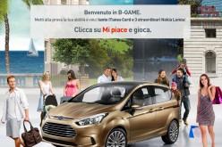 Ford lancia su Facebook il B-GAME il gioco dedicato alla nuova B-MAX, in palio smartphone Nokia e ricariche iTunes