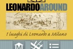 LeonardoAround: l'app per conoscere i luoghi di Leonardo a Milano