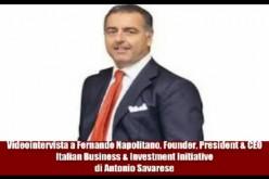 Videointervista a Fernando Napolitano, Founder & CEO di Italian Business & Investment Initiative