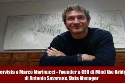 Videointervista a Marco Marinucci. Il futuro di Mind The Bridge