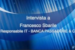 Intervista a Francesco Sbarile di Banca Passadore