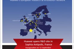Huawei inaugura il nuovo centro di Ricerca & Sviluppo a Sophia Antipolis in Francia