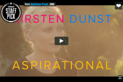 Aspirational, Kirsten Dunst in un video contro la mania dei selfie