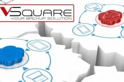 VSquare: la soluzione di backup che garantisce alle PMI prestazioni da multinazionale