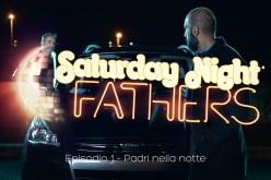 Ford lancia 'Saturday Night Fathers', la web-series dedicata ai papà