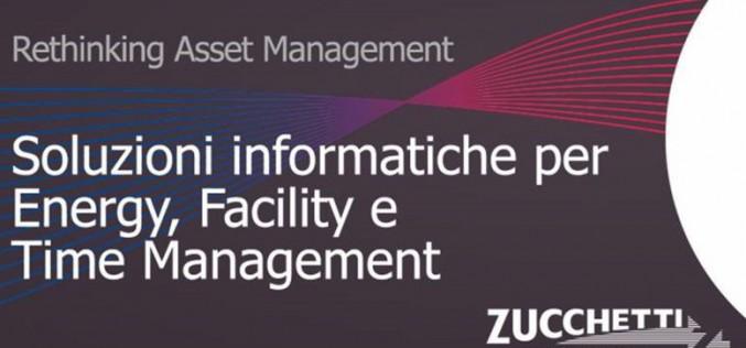 Per la gestione dei processi energetici e manutentivi nasce Zucchetti Facility