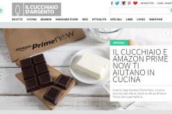 Da Amazon Prime Now al tuo piatto in meno di 2 ore con Il Cucchiaio d'Argento