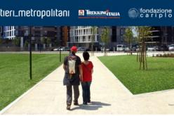 Sentieri_Metropolitani: le città si capiscono solo a piedi