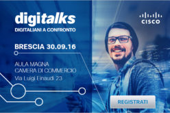 Cisco: il 30 settembre a Brescia appuntamento con l'evento #Digitalks