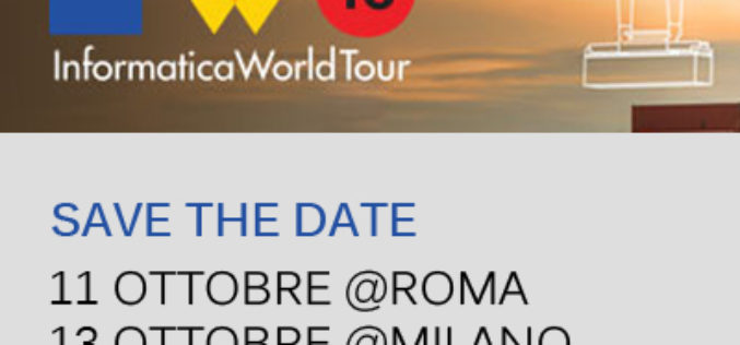 Informatica World Tour 2016 | Data Power Business: è il dato al centro delle future sfide aziendali