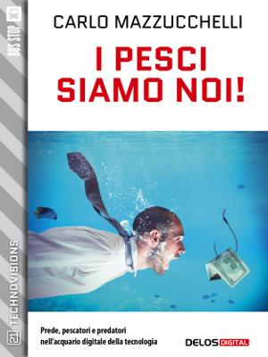 9788825400021_i_pesci_siamo_noi