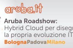 """Aruba presenta il Roadshow """"Hybrid Cloud per disegnare la propria evoluzione IT"""""""