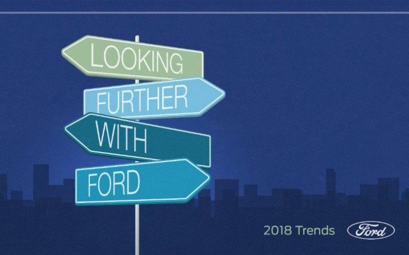 Ford pubblica il Report annuale sui Trend 2018