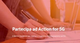"""Vodafone: al via """"Action for 5G"""", il primo bando per startup dedicato al 5G"""