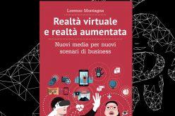 Realtà virtuale e realtà aumentata per nuovi scenari di Business