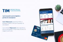 Al via TIMpersonal, un'innovativa soluzione di mobile banking di TIM, in partnership con HYPE