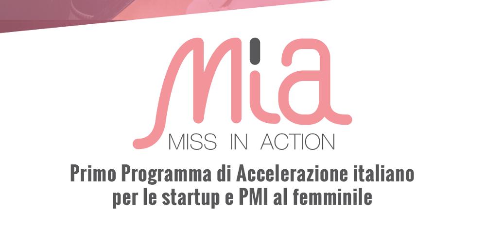 L'acceleratore MIA – Miss In Action cerca startup e PMI innovative al femminile