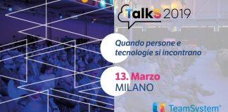Teamsystem TalkS2019 – Quando persone e tecnologie si incontrano