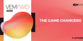 VEM sistemi presenta l'evento VEMFWD2020 - THE GAME CHANGERS