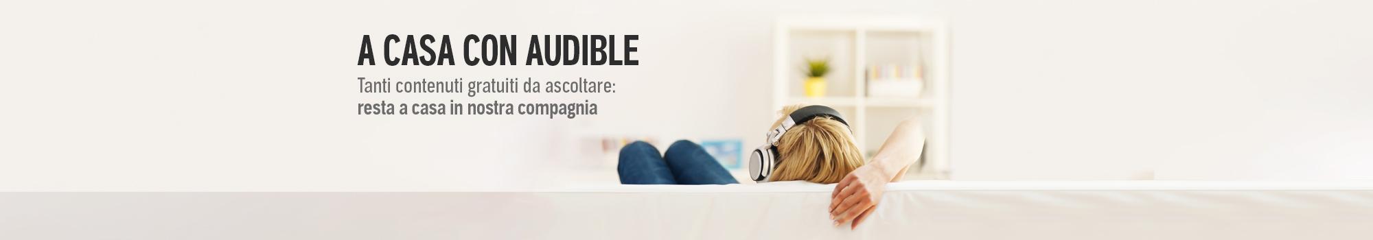 #ACASACONAUDIBLE: centinaia di podcast e audiolibri gratis