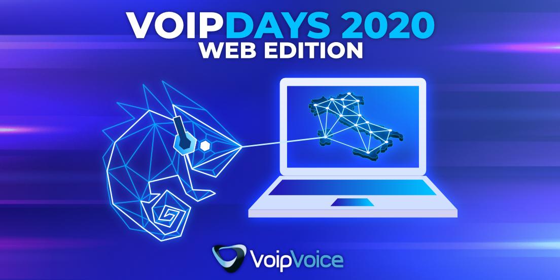 Web Edition VoipDays 2020: distanti ma vicini per connetterci al futuro!