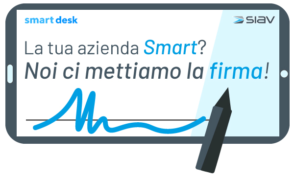 Siav presenta Smart Desk per favorire i processi digitali paperless