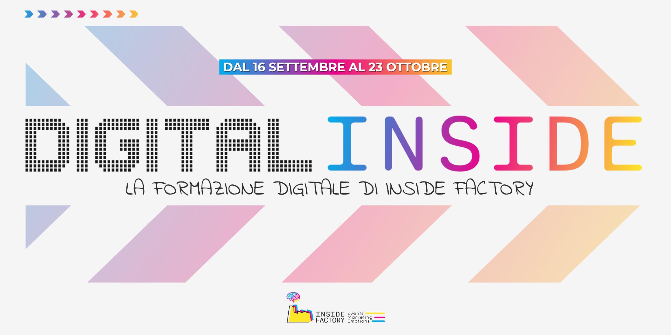 DIGITAL INSIDE: al via la nuova edizione della formazione sul digitale targata Inside Factory