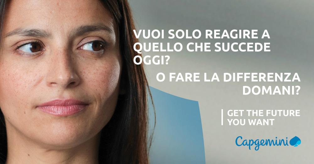 Capgemini lancia la nuova campagna di brand 'Get the future you want'