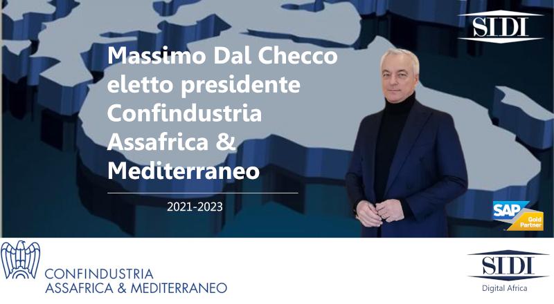 Massimo Dal Checco eletto presidente di Confindustria Assafrica & Mediterraneo