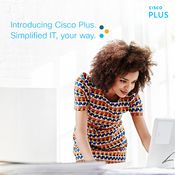 Cisco apre all'as-a-Service con Cisco Plus