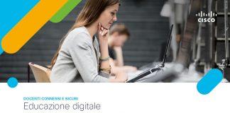 """Cisco lancia """"Docenti Connessi e Sicuri"""", per innovare e potenziare le competenze digitali degli insegnanti"""