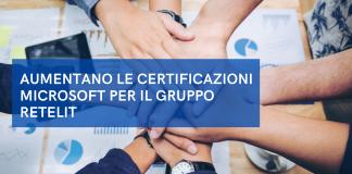 Aumentano le certificazioni Microsoft per il Gruppo Retelit