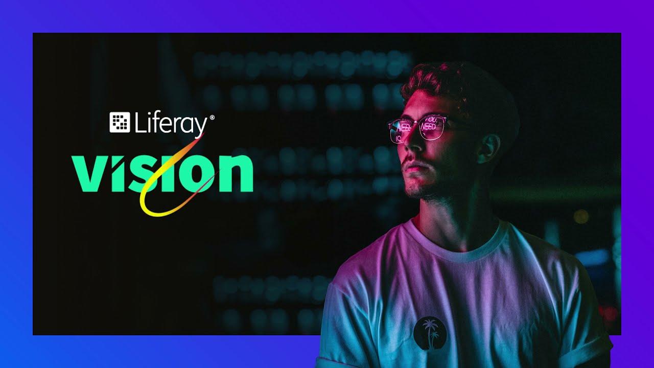 Ai blocchi di partenza la prima edizione globale di Liferay Vision 2021