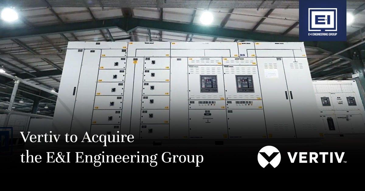 Vertiv si prepara ad acquisire E&I Engineering Group